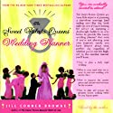 The Sweet Potato Queens' Wedding Planner & Divorce Guide Audiobook by Jill Conner Browne Narrated by Jill Conner Browne