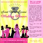 The Sweet Potato Queens' Wedding Planner & Divorce Guide (       UNABRIDGED) by Jill Conner Browne Narrated by Jill Conner Browne