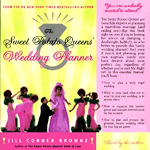 The Sweet Potato Queens' Wedding Planner & Divorce Guide | [Jill Conner Browne]