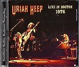 Uriah Heep - Live in Boston 1976 by Uriah Heep