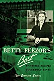 img - for Betty Feezor's Best: Recipes, Meal Planning, Low Calorie Menus and Recipes, Food Preservation, Party Plans, Household Hints book / textbook / text book