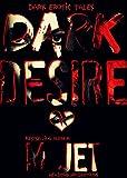 Dark Desires: Dark Erotic Tales