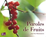 echange, troc Jean-Yves Maisonneuve - Paroles de Fruits