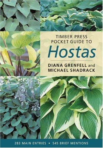Timber Press Pocket Guide to Hostas Timber Press Pocket Guides088192850X