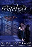 Catalyst (A Collide Novel, Volume 3) (Collide series)