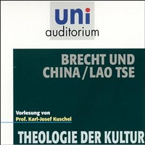 Brecht und China: Lao Tse Hörbuch