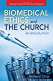 img - for Biomedical Ethics and The Church - An Introduction book / textbook / text book
