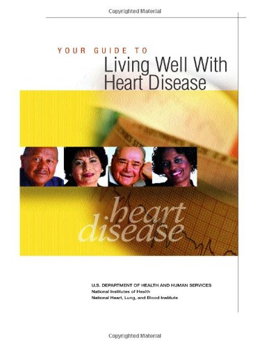 Your Guide To Living Well With Heart Disease
