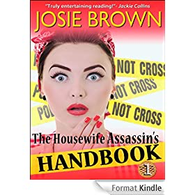The Housewife Assassin's Handbook (A Funny Romantic Mystery) (Housewife Assassin Series 1) (English Edition)