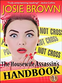 (FREE on 9/8) The Housewife Assassin's Handbook by Josie Brown - http://eBooksHabit.com