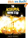 The Accidental Movie Star (English Ed...