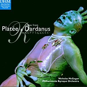 Rameau - Suites from Platée & Dardanus / PBO · McGegan