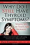 Why Do I Still Have Thyroid Symptoms?...