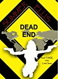 Dead End, Book Three of the Cartel Series