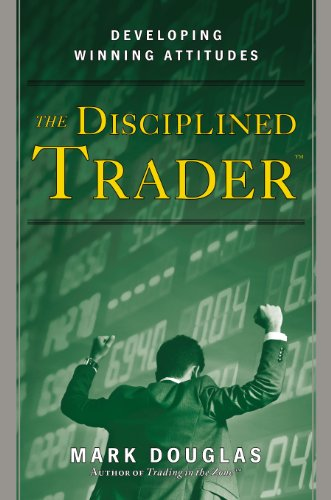 The Disciplined Trader