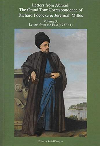 letters-from-abroad-the-grand-tour-correspondence-of-richard-pococke-jeremiah-milles-volume-3-letter