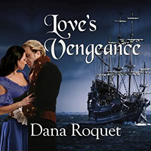 Love's Vengeance | [Dana Roquet]