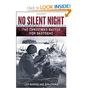 No Silent Night: The Christmas Battle For Bastogne [Hardcover]