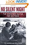 No Silent Night: The Christmas Battle...