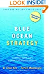 Blue Ocean Strategy: How To Create Un...