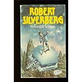 Hawksbill Station (Tandem sci-fi)by Robert Silverberg