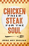 img - for Chicken Fried Steak for the Soul book / textbook / text book