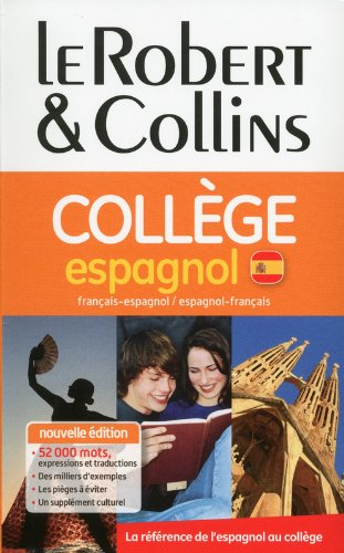 Dictionnaire Le Robert & Collins College espagnol (French and Spanish Edition) [Collectif] (Tapa Dura)