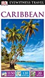 DK Eyewitness Travel Guide: Caribbean will lead you straight to the best attractions this island paradise has to offer.Covering more than 130 Caribbean islands, this updated guide explores everything from Harrison's Cave in Barbados to Nelson...