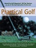 Practical Golf (155821738X) by Jacobs, John