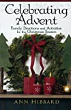 Celebrating Advent: Family Devotions and Activities for the Christmas Season