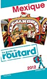 echange, troc Collectif - Guide du Routard Mexique 2012
