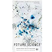 Future Science: Essays from the Cutting Edge | [Max Brockman]