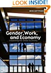Gender, Work, and Economy: Unpacking...