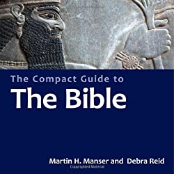 The Compact Guide to the Bible (Compact Guides)