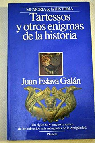 Tartessos Y Otros Enigmas De La Historia