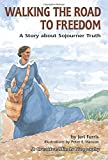 img - for Walking the Road to Freedom (Creative Minds Biography) (Creative Minds Biography (Paperback)) book / textbook / text book