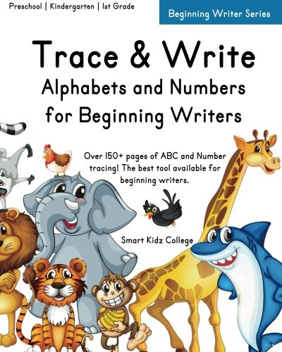 Trace & Write: Alphabets and Numbers for Beginning Writers