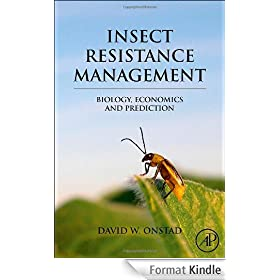 Insect Resistance Management: Biology, Economics, and Prediction