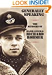 Generally Speaking: The Memoirs of Ma...
