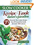 Slow Cooker Recipe Book: Dieter's Par...