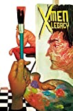 X-Men Legacy Volume 2: Invasive Exotics (Marvel Now)