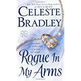 Rogue In My Arms: The Runaway Brides ~ Celeste Bradley