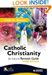 Catholic Christianity Revision Guide...