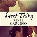 Sweet Thing | Renee Carlino