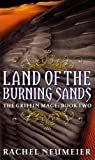 img - for Land of the Burning Sands (Griffin Mage Trilogy) book / textbook / text book