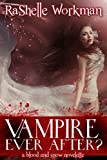 Blood and Snow 12: Vampire Ever After?