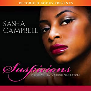 Suspicions | [Sasha Campbell]