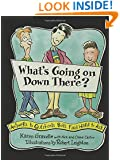 What's Going on Down There?: Answers to Questions Boys Find Hard to Ask