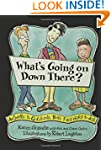 What's Going on Down There?: Answers...