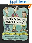 What's Going on Down There: Answers t...